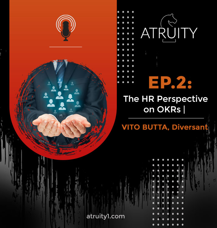 PODCAST_ Ep2_The-HR-Perspective-on-OKRs-_Vito-Butta-Diversant